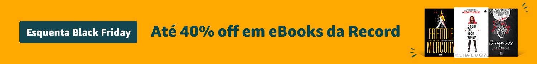 Esquenta Black Friday - Até 40% off em eBooks da Record