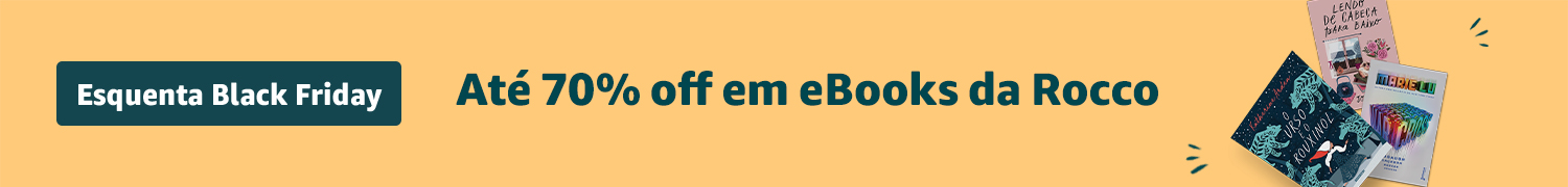Esquenta Black Friday - Até 70% off em eBooks da Rocco
