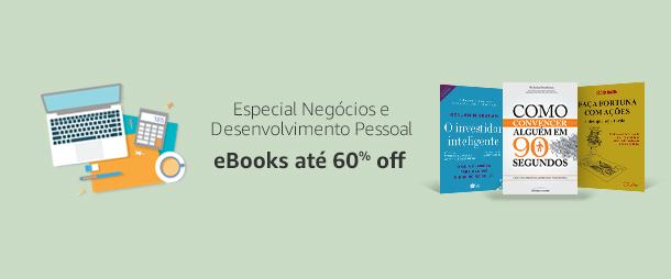Especial Negócios e Desenvolvimento Pessoal: eBooks até 60% off