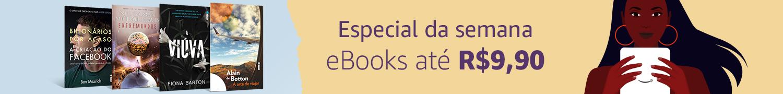 eBooks até R$9,90 - Especial da Semana