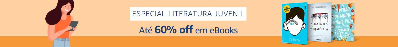 eBooks até 60% off - Especial Literatura Juvenil