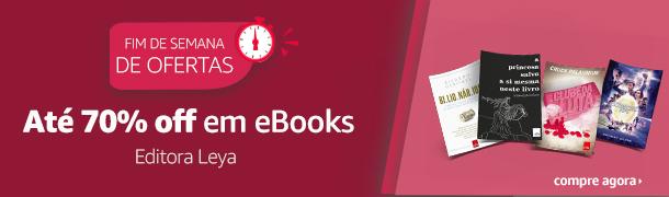 Fim de Semana de Ofertas: eBooks até 70% off - editora Leya