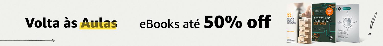 Volta as Aulas: eBooks até 50% off