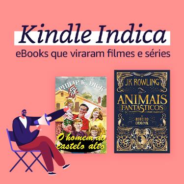 Kindle Indica: eBooks que viraram filmes e séries