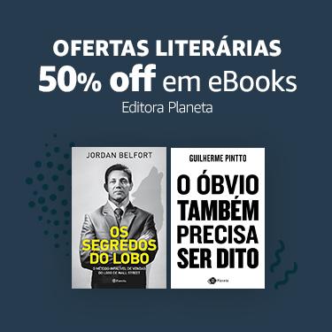 50% off em eBooks da editora Planeta | Ofertas Literárias