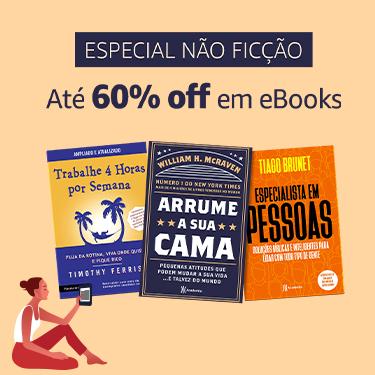 Até 60% off em eBooks de Não Ficção