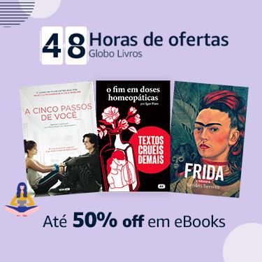 Até 50% off em eBooks da editora Globo
