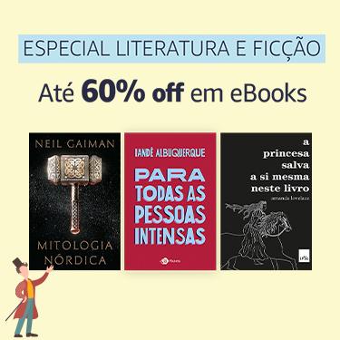 Especial Literatura e Ficção: até 60% off em eBooks