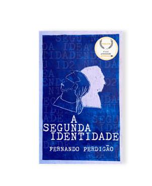 A Segunda Identidade, por Fernando Perdigão