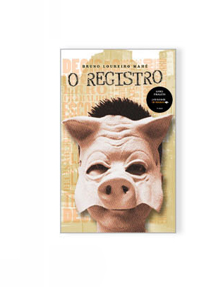 O Registro, por Bruno Loureiro Mahé