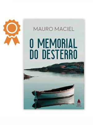 O Memorial do Desterro, por Mauro Maciel