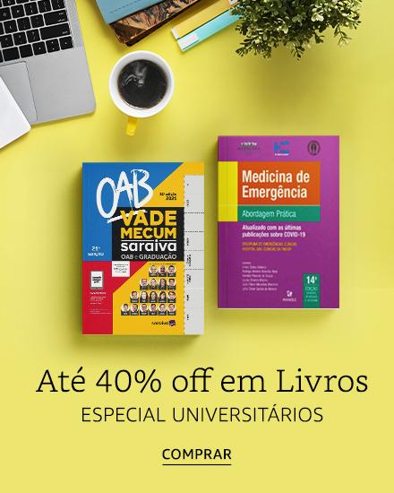 Especial Universitários - Até 40% off em Livros