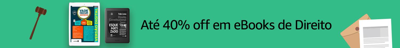 Até 40% off em eBooks | Especial Direito
