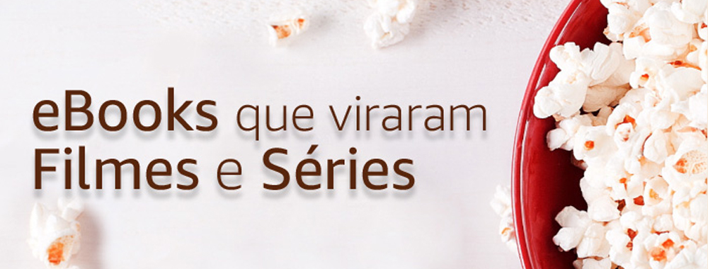 eBooks que viraram Filmes e Séries