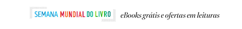 Semana Mundial do Livro: ofertas em leituras