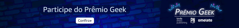 Participe do Prêmio Geek