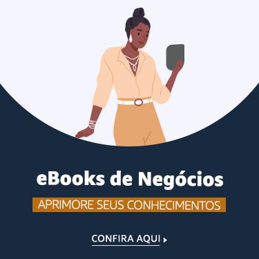 eBooks de Negócio - Aprimore seus conhecimentos