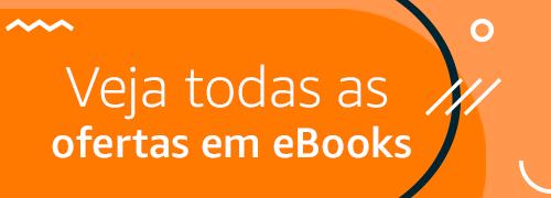 Veja todas as ofertas em eBooks