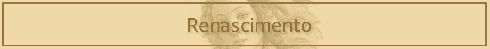 Renascimento, Classicismo e Neoclassicismo