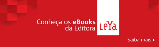 Conheça os eBooks da Editora LeYa