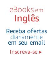 eBooks Inglês até R$10: Receba semanalmente em seu email. Inscreva-se