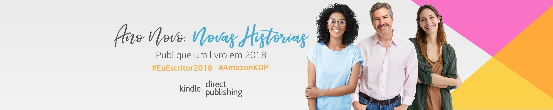 Ano novo, novas Histórias. Publique um livro em 2018 #EuEscritor2018 #IstoÉKDP