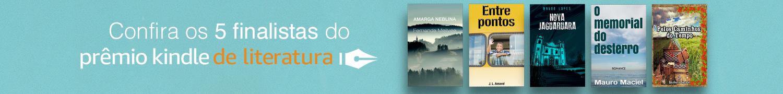 Confira os 5 finalistas do Prêmio Kindle de Literatura.