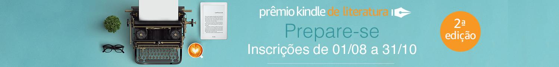 Prepare-se: Prêmio Kindle de Literatura. Inscrições de 01/08 a 31/10