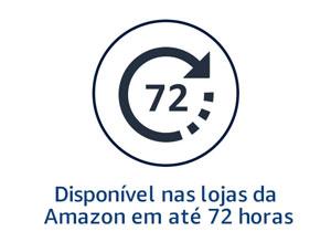 Disponível nas lojas da Amazon em até 72h