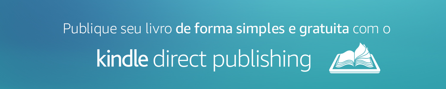 Publique seu livro de forma simples e gratuita com o Kindle Direct Publishing