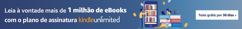 Teste 30 dias grátis no Kindle Unlimited