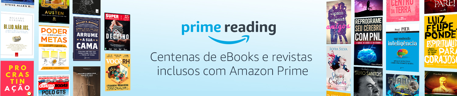 Prime Reading: Centenas de eBooks e revistas inclusos com o Amazon Prime
