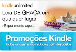 Kindle Unlimited: Experimente gratuitamente por 30 dias. Saiba mais. E veja todas as ofertas da Loja Kindle