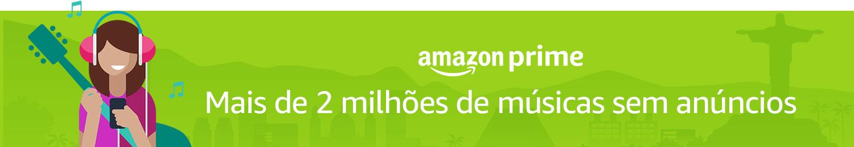 Amazon Prime | Mais de 2 milhões de músicas sem anúncios
