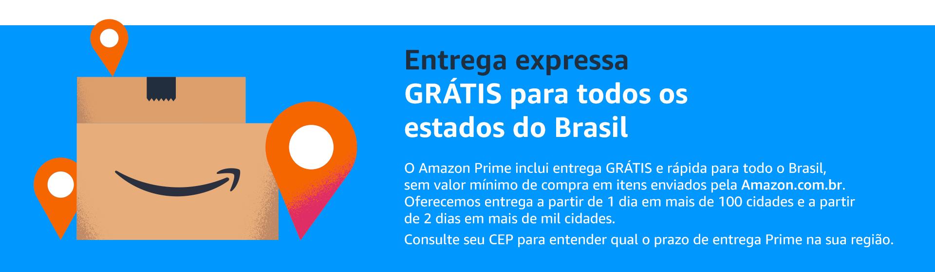 Entrega expressa GRÁTIS para todos os estados do Brasil