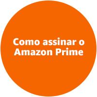 Como assinar o Amazon Prime