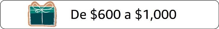 Regalos de 600 a 1000