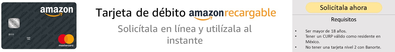 Solicita aquí tu tarjeta Amazon Recargable
