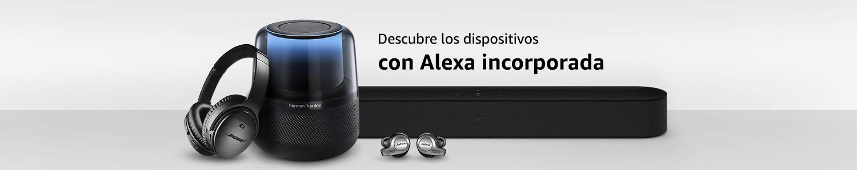 Descubre los dispositivos con Alexa incorporada
