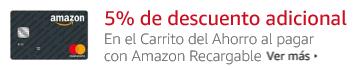 5% de descuento adicional en el Carrito del Ahorro al pagar con Amazon Recargable. Consulta términos y condiciones