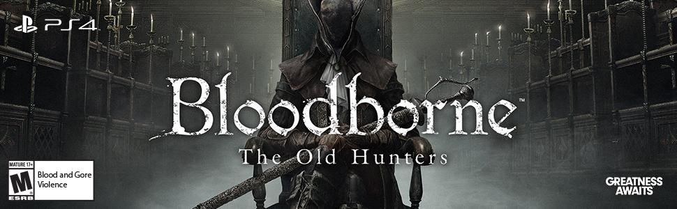 Bloodborne, FromSoftware, PlayStation, PS4, Demon Souls, Dark Souls, The Old Hunters, TOH