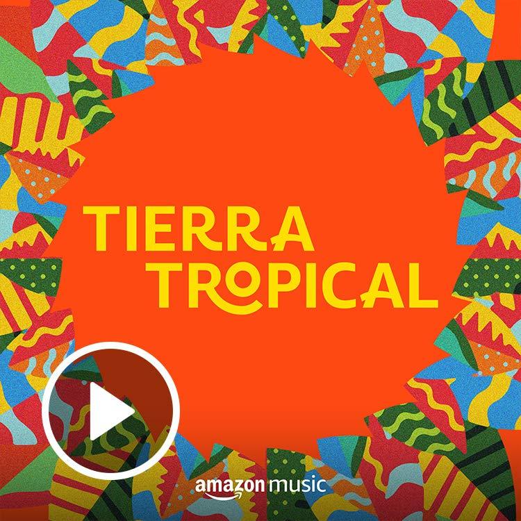 Playlist Tierra Tropical