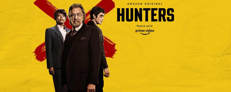 Amazon Original. Hunters. Nueva Serie. Prime Video.