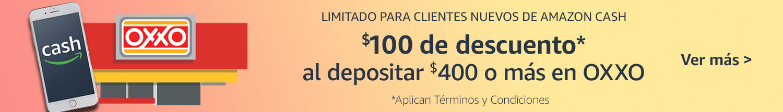 $100 de descuento al depositar $400 o más en Oxxo