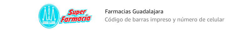 Farmacias Guadealajara | Código de barras y número de celular