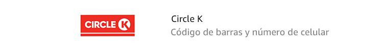 Circle K | Código de barras y número de cellular