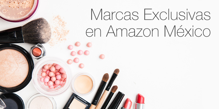 Marcas exclusivas en Amazon Mexico