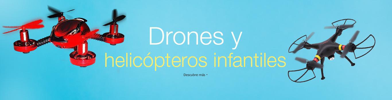 Drones y Helicópteros infantiles