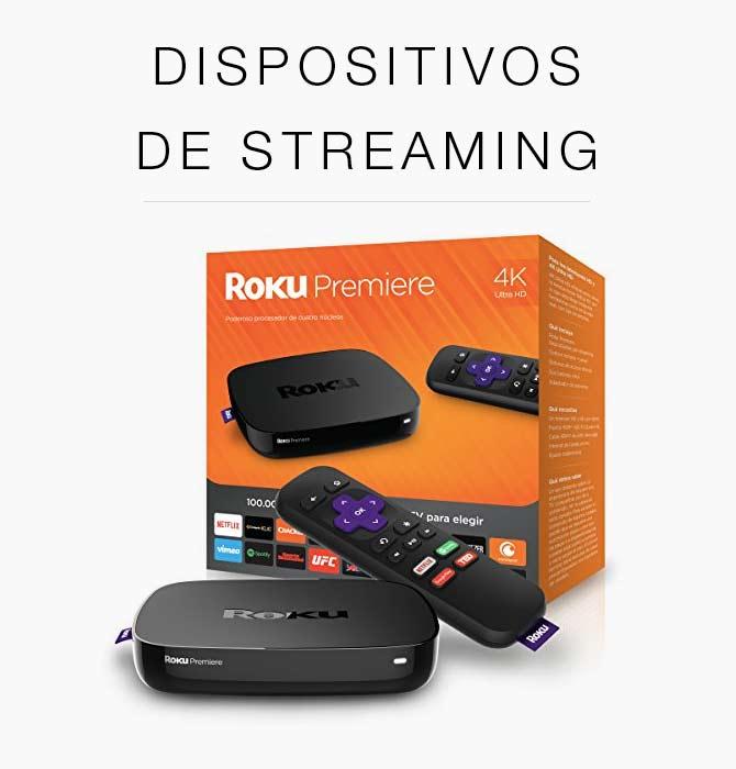 dispositivos streaming