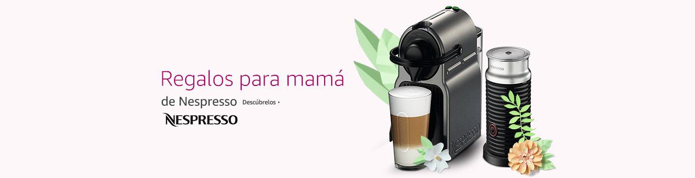 Nespresso regalos para mamá